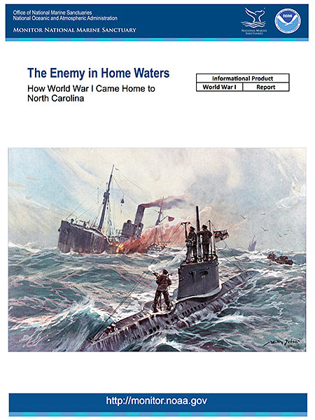 cover of the The Enemy in Home Waters: How World War I Came Home to North Carolina report