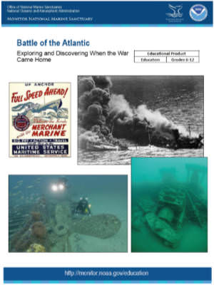 cover of Battle of the Atlantic: Discovering and Exploring When the War Came Home